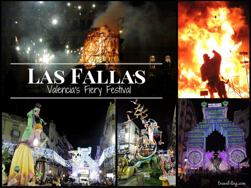 Las Fallas: Valencia's Fiery Festival