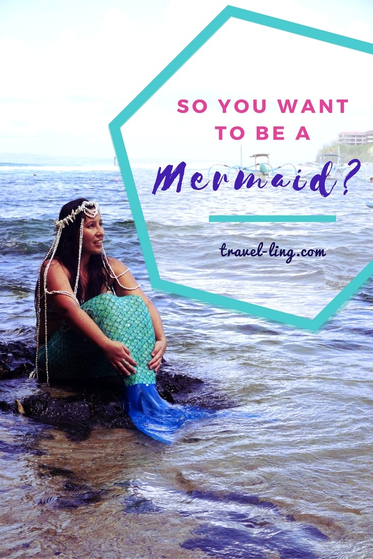 So you want to be a mermaid?